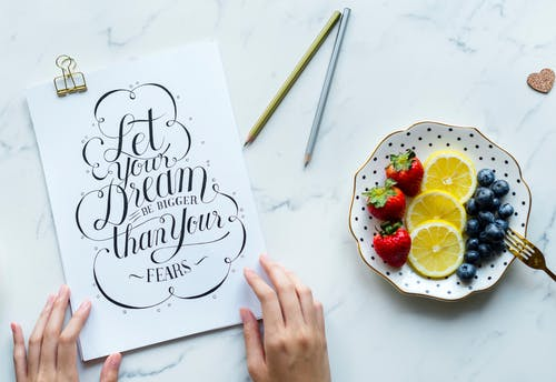 let your dream be bigger and fruit